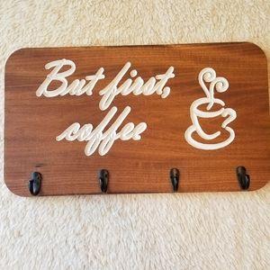"""Handmade Coffee Mug Hanger """"But first, coffee"""""""